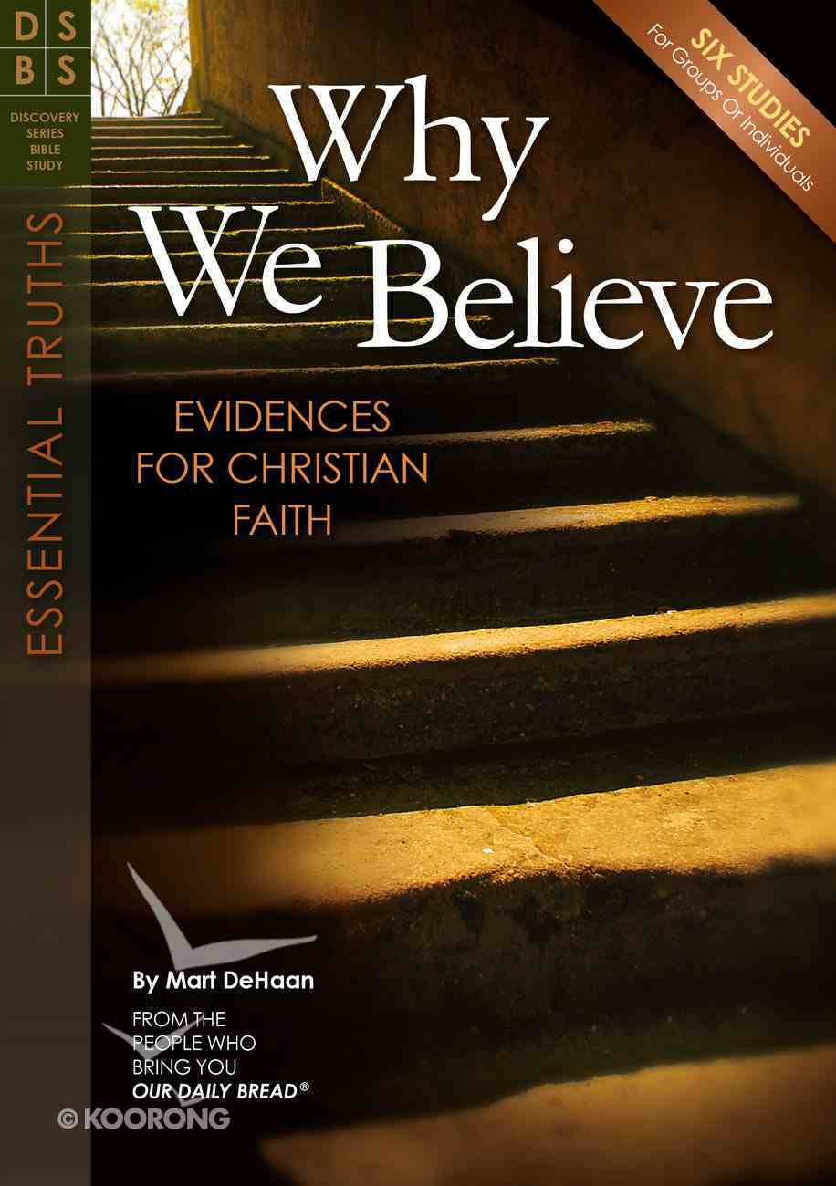 Why We Believe (Discovery Series Bible Study) Paperback