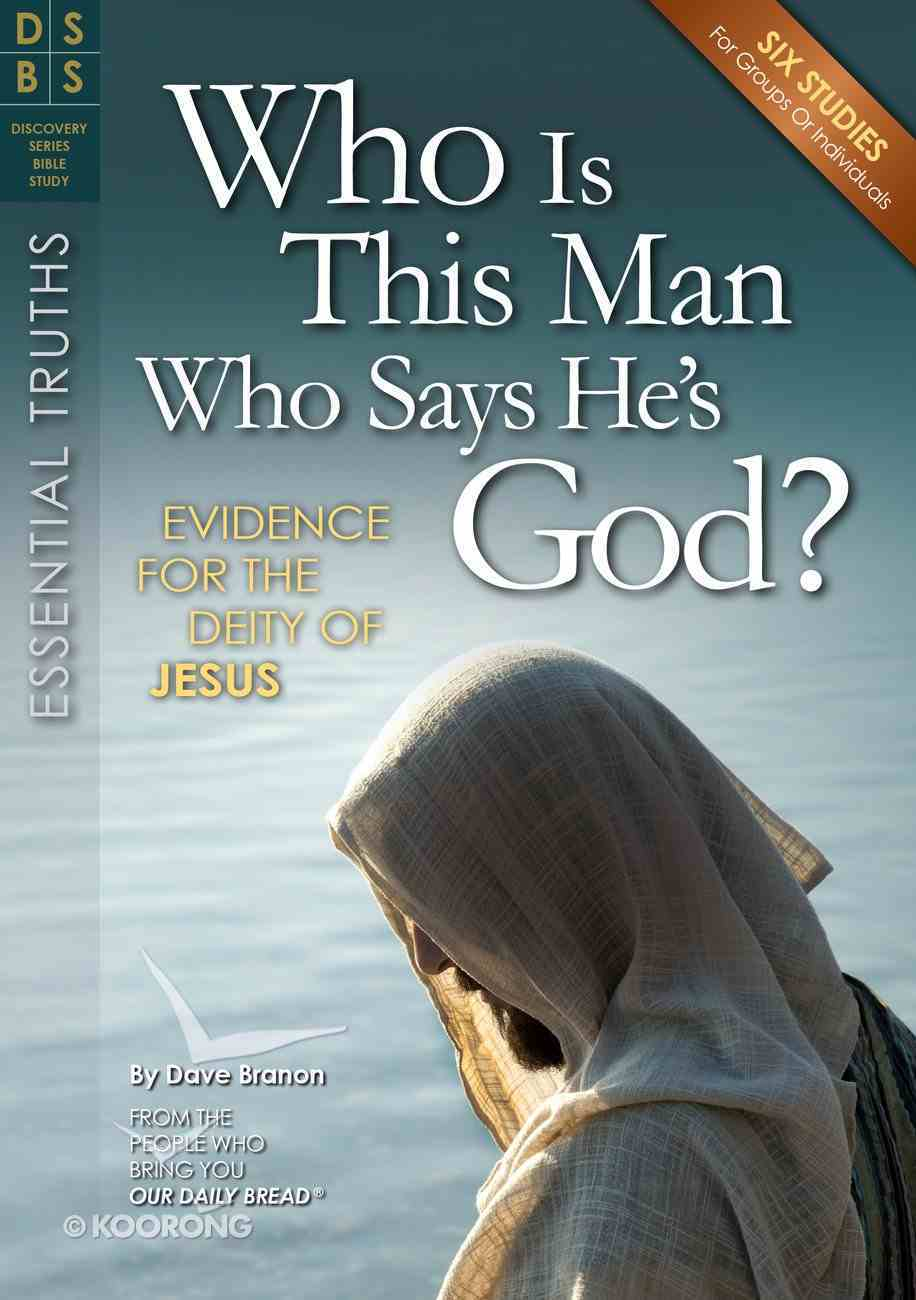 Who is This Man Who Says He's God? (Discovery Series Bible Study) Paperback