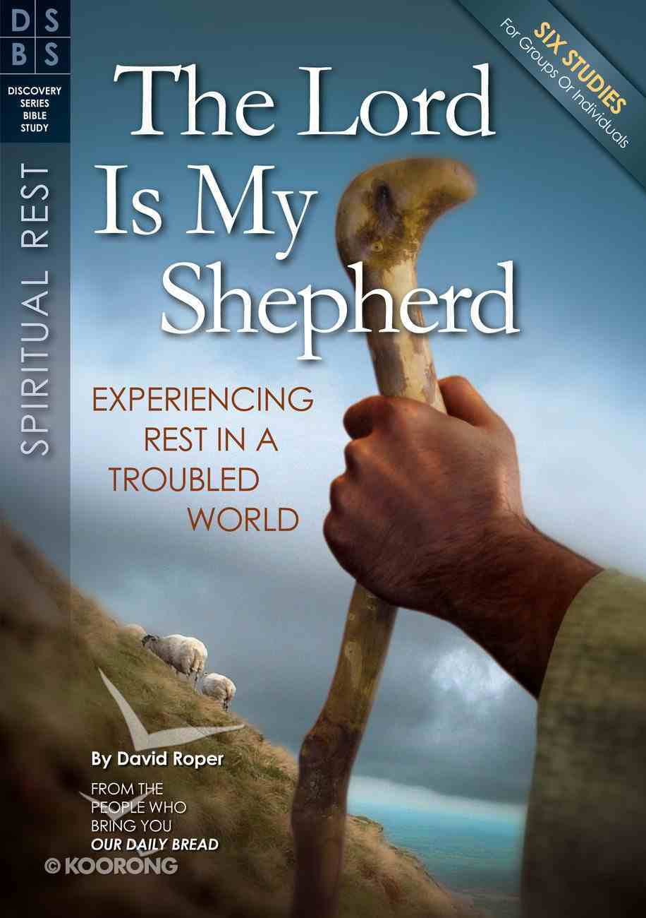 The Lord is My Shepherd (Discovery Series Bible Study) Paperback