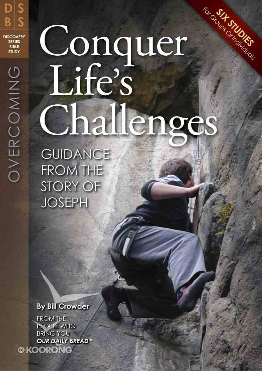 Conquer Life's Challenges (Discovery Series Bible Study) Paperback