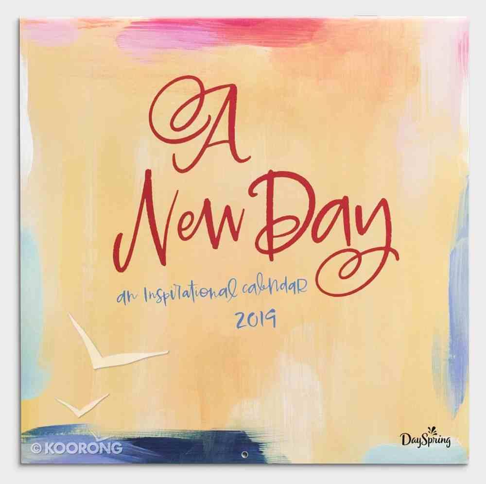 2019 Wall Calendar: A New Day Calendar