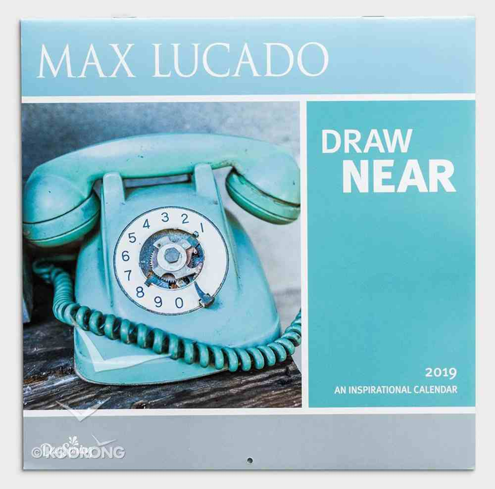 2019 Wall Calendar: Draw Near With Max Lucado Calendar