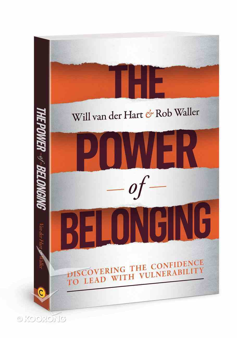 The Power of Belonging: Discovering the Confidence to Lead With Vulnerability Paperback