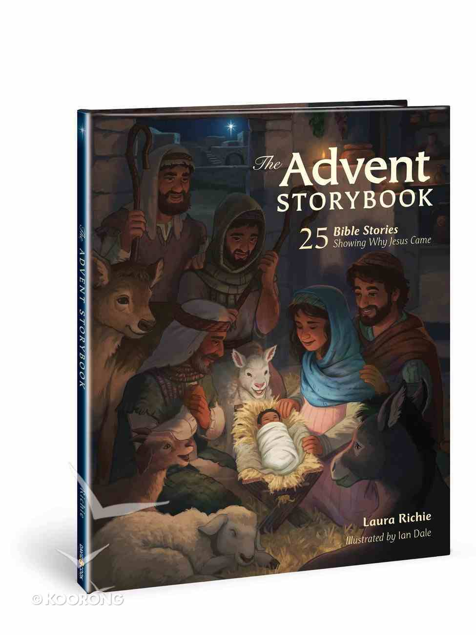 The Advent Storybook: 25 Bible Stories Showing Why Jesus Came Hardback