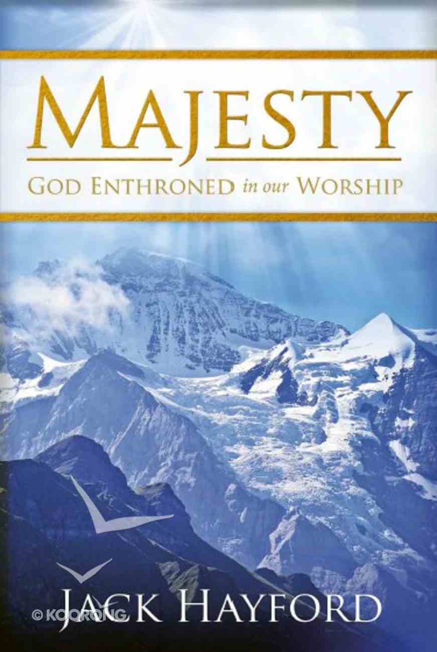 Majesty: God Enthroned in Our Worship Paperback