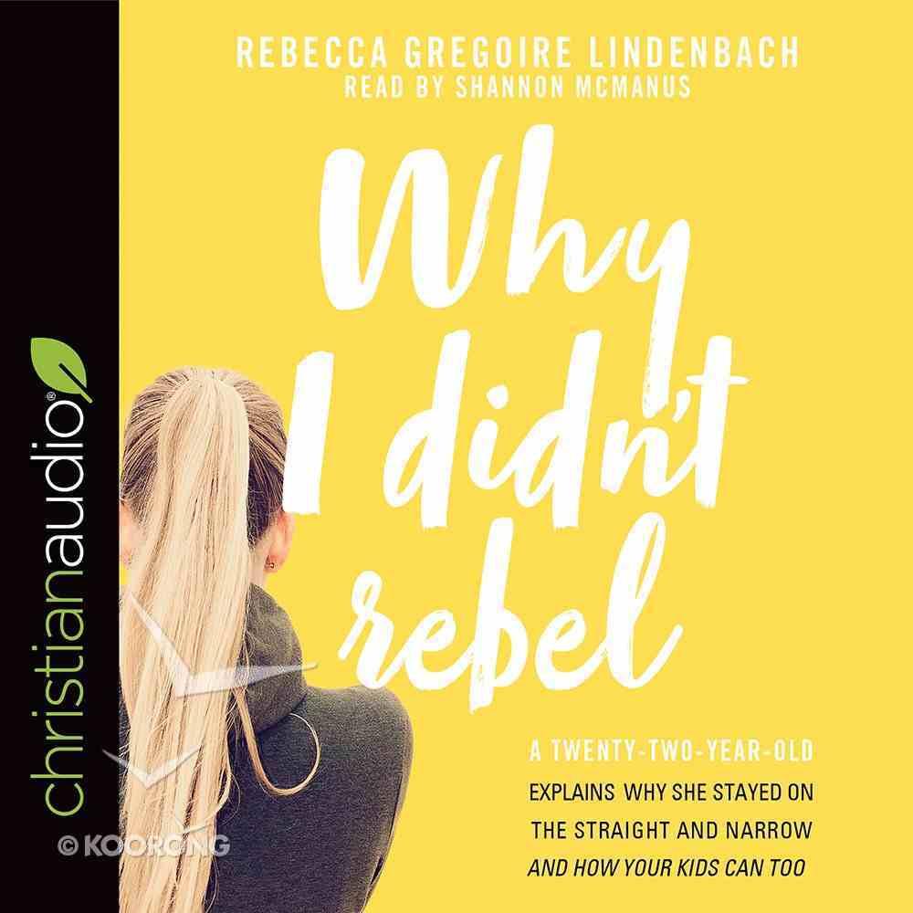 Why I Didn't Rebel eAudio Book