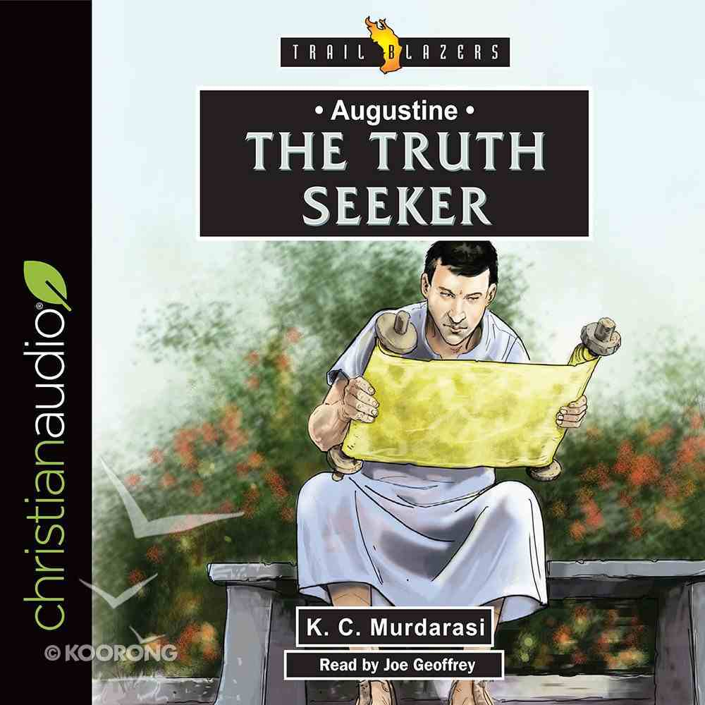 Augustine : The Truth Seeker (Unabridged, 2 CDS) (Trail Blazers Audio Series) CD
