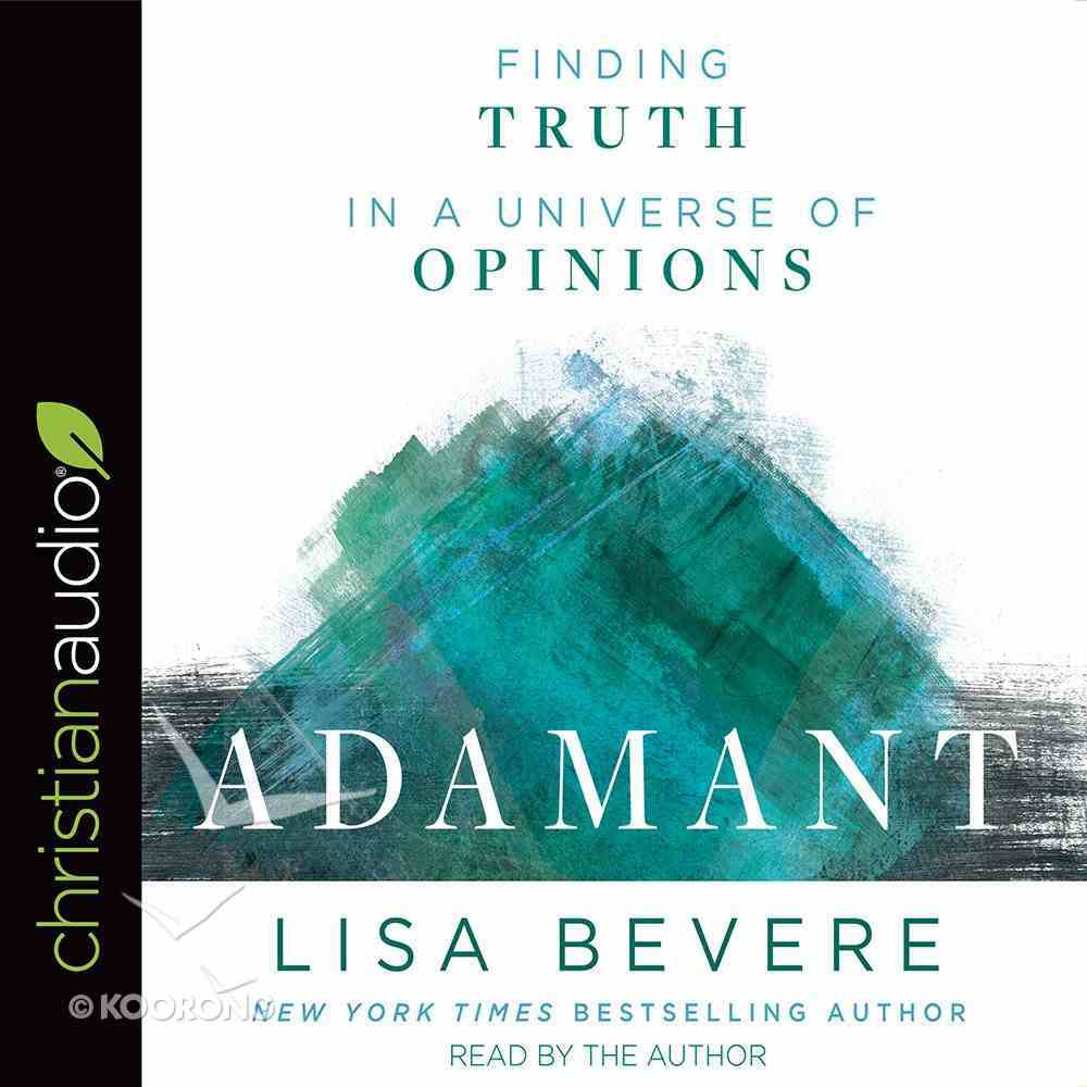 Adamant: Finding Truth in a Universe of Opinions (Unabridged, 7 Cds) CD