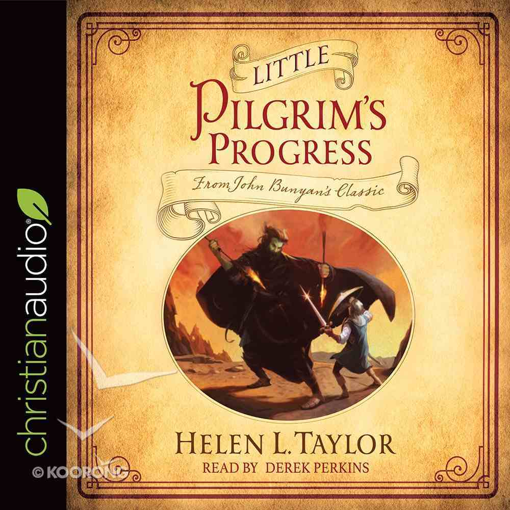 Little Pilgrim's Progress: From John Bunyan's Classic (Unabridged, 5cds) CD