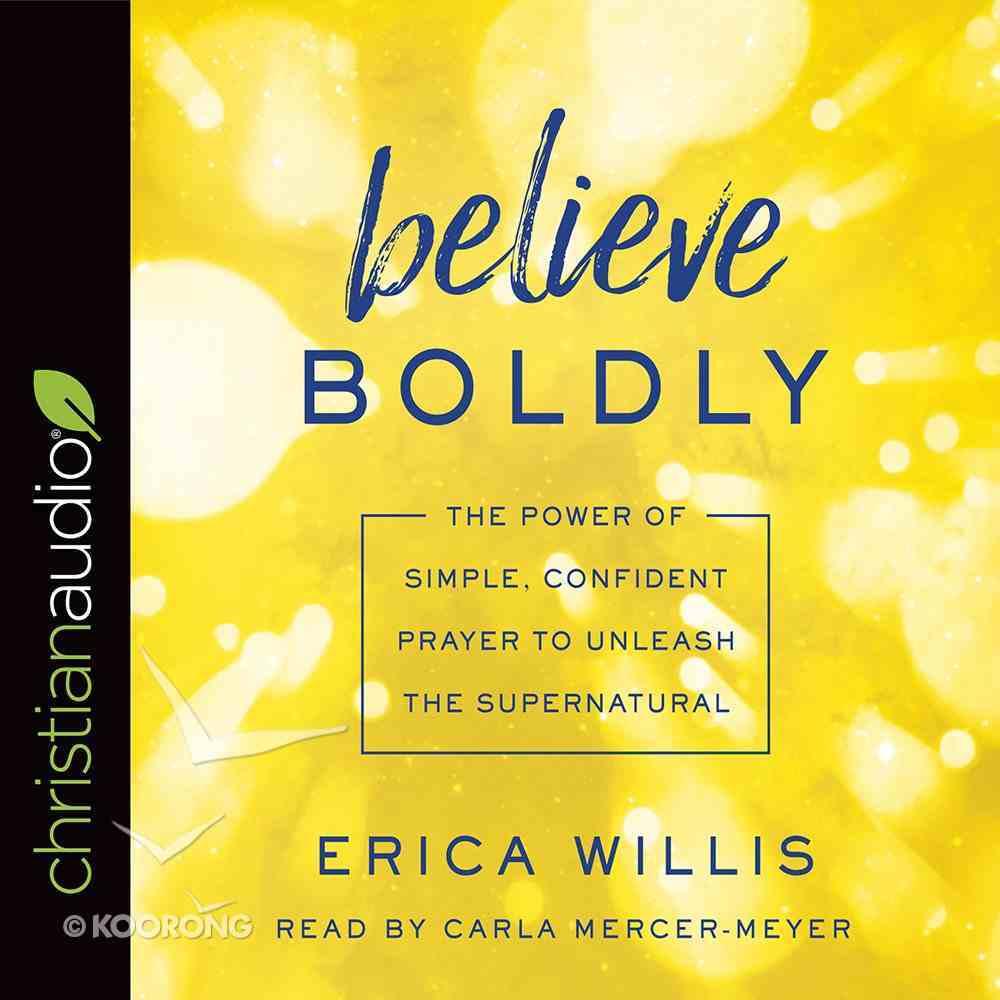 Believe Boldly eAudio Book