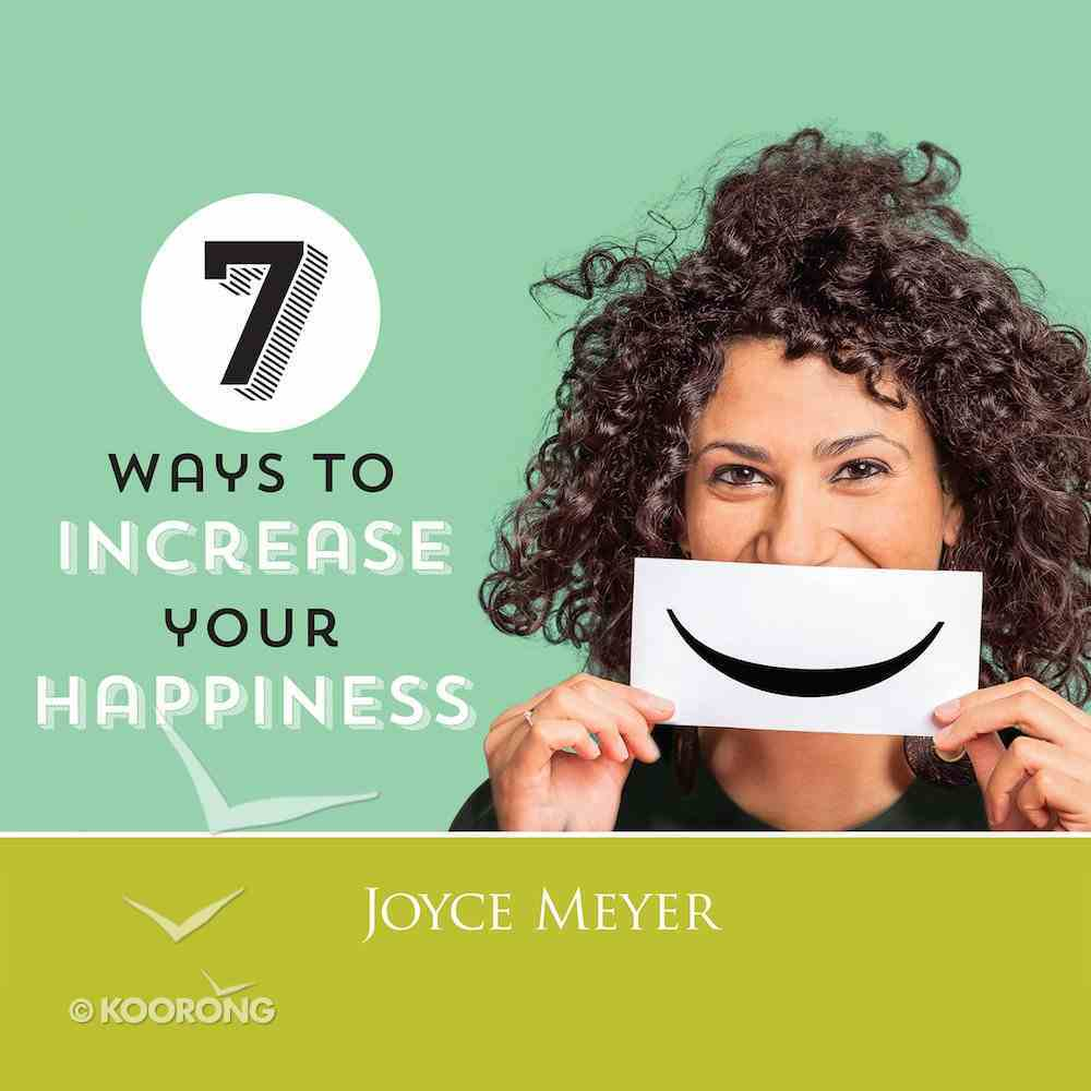 7 Ways to Increase Your Happiness eAudio Book