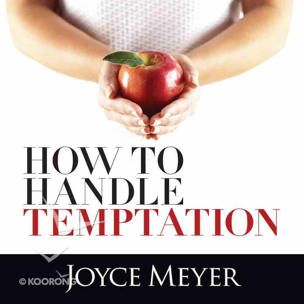 How to Handle Temptation eAudio Book