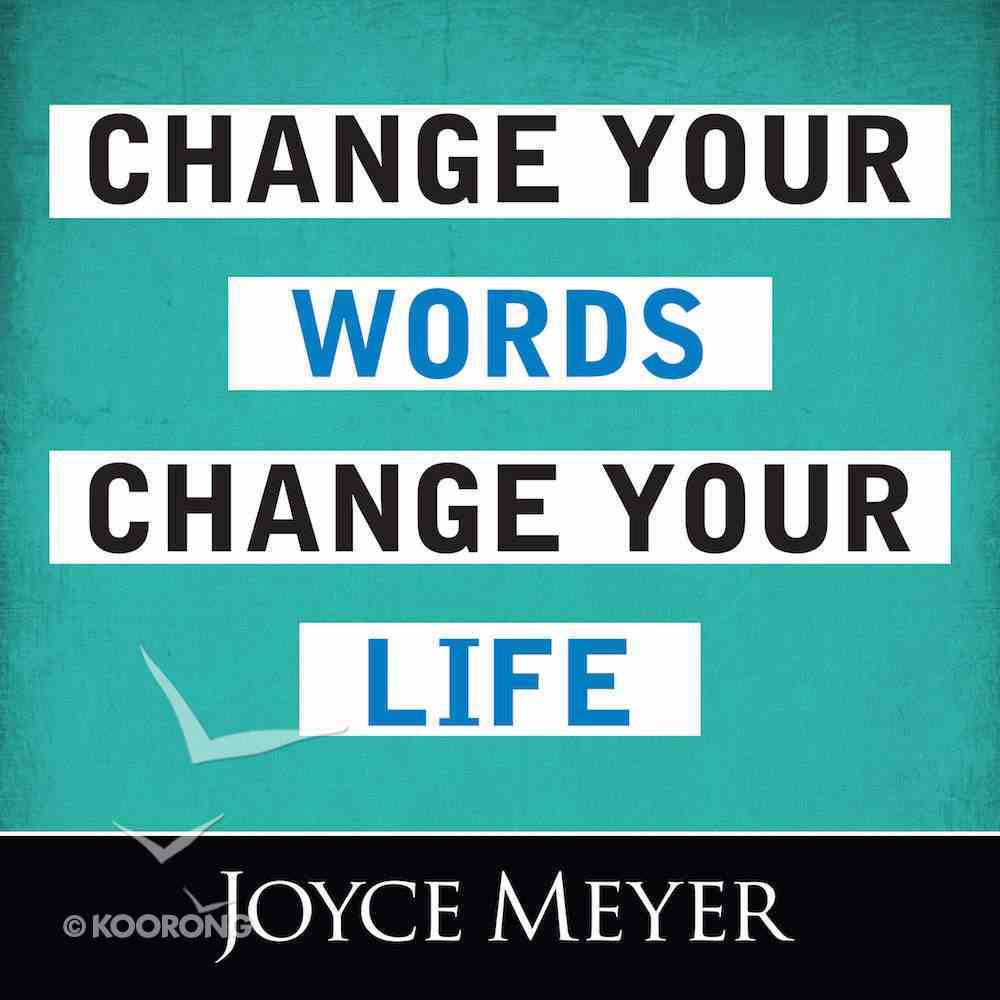 Change Your Words, Change Your Life eAudio Book