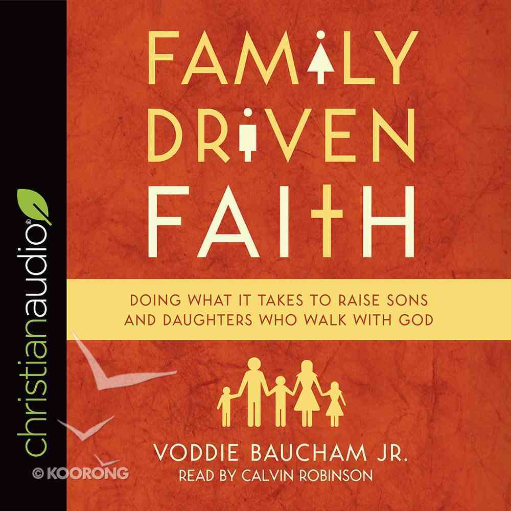 Family Driven Faith eAudio Book