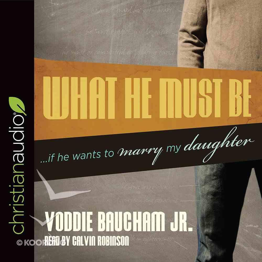 What He Must Be eAudio Book
