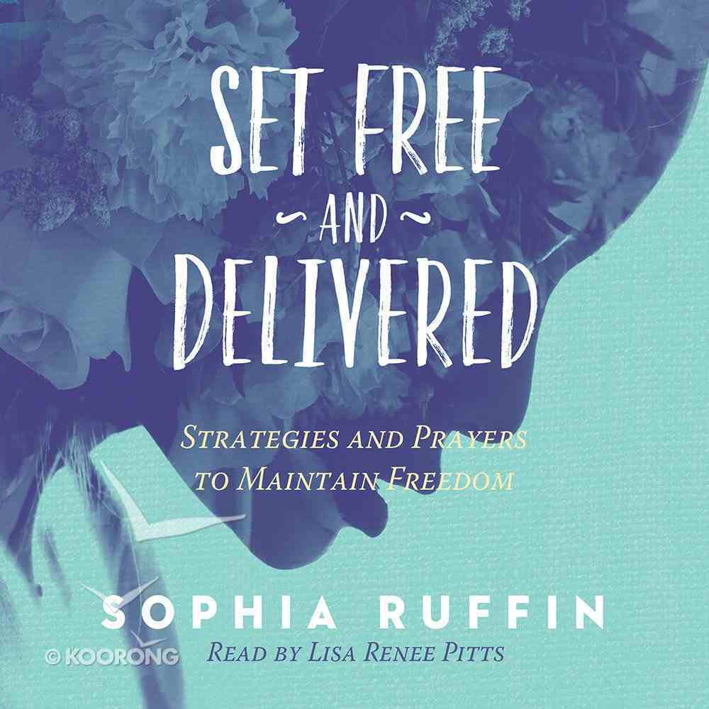 Set Free and Delivered eAudio Book