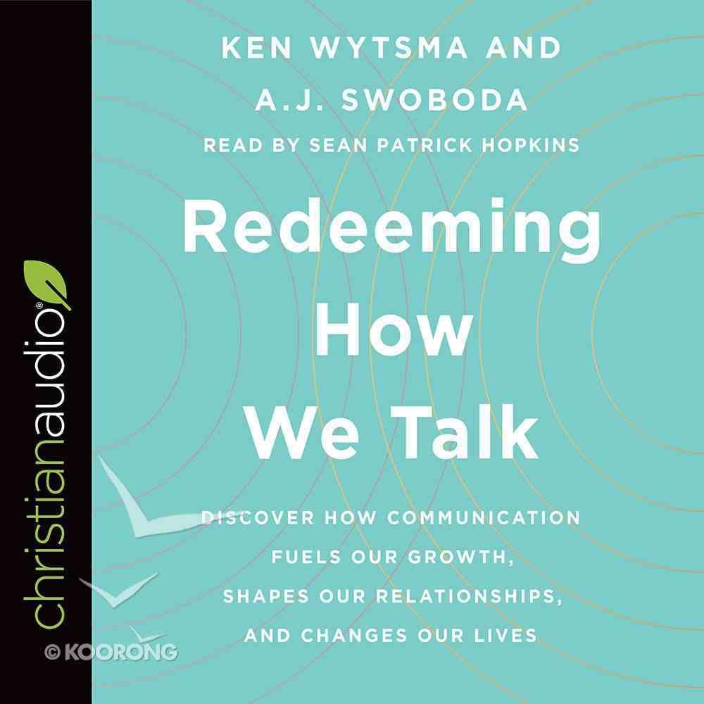 Redeeming How We Talk eAudio Book