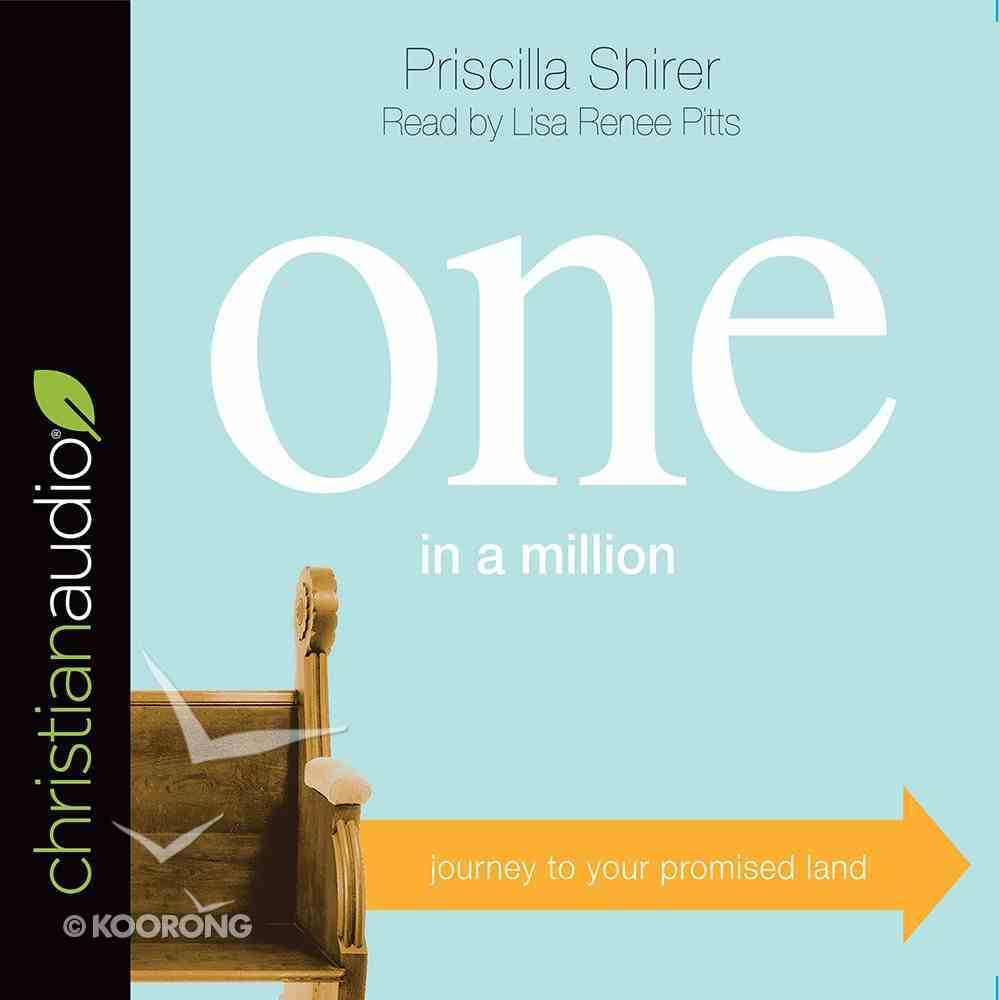 One in a Million: Journey to Your Promised Land (Unabridged, 6 Cds) CD