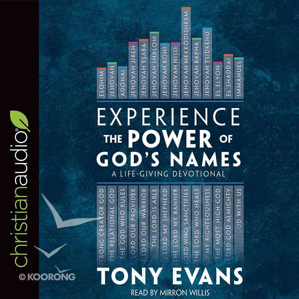 Experience the Power of God's Names: A Life-Giving Devotional (Unabridged, 3 Cds) CD