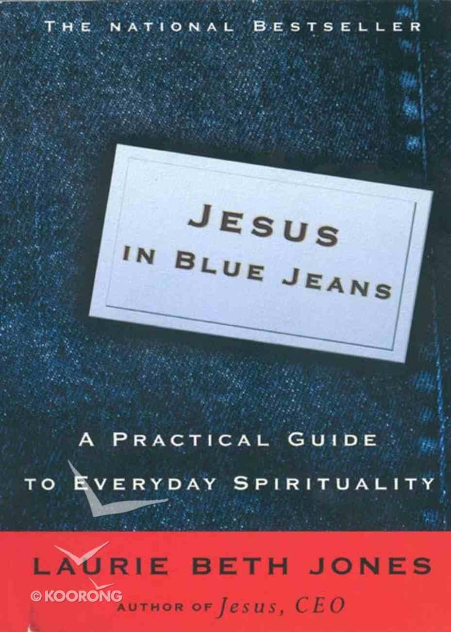 Jesus in Blue Jeans Hardback
