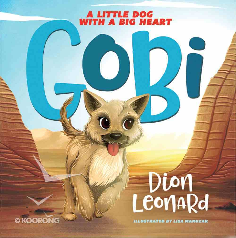 Gobi: A Little Dog With a Big Heart eBook