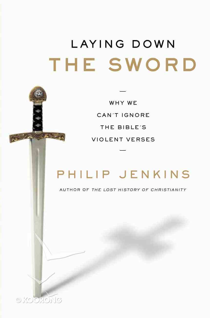 Laying Down the Sword eBook