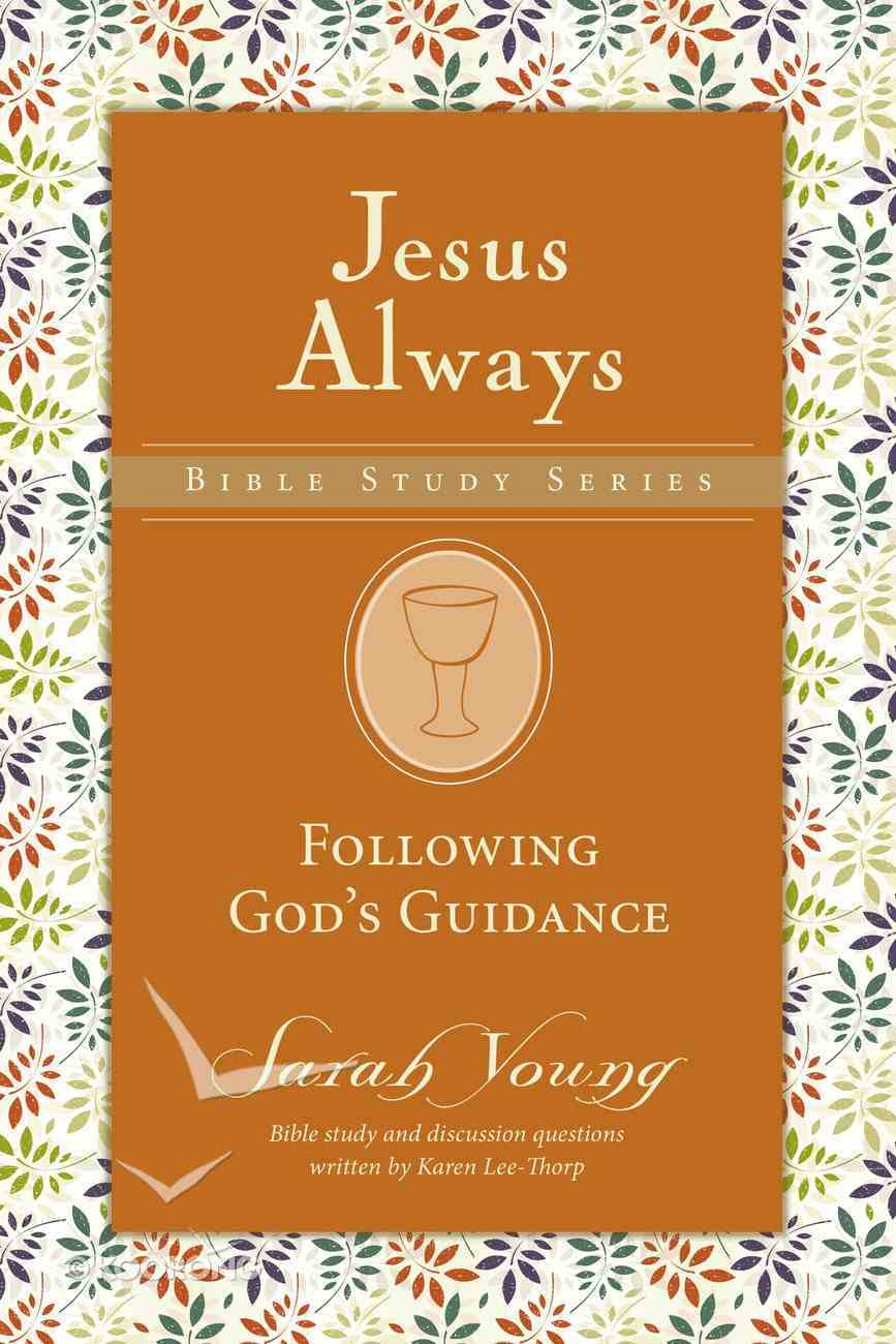 Following God's Direction (Jesus Always Bible Studies Series) eBook
