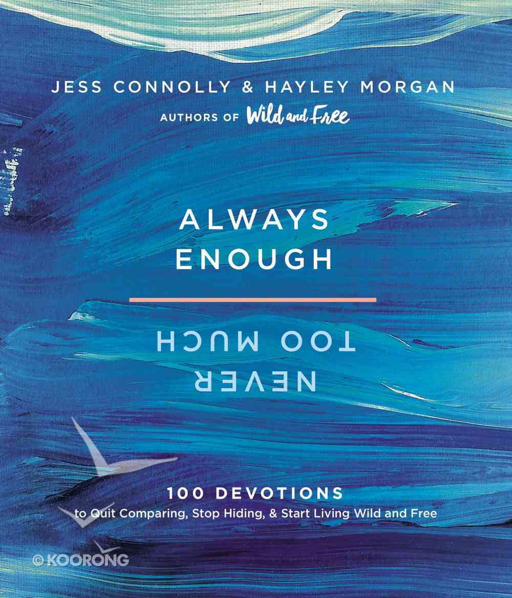 Always Enough, Never Too Much eBook