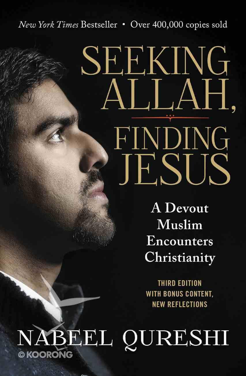 Seeking Allah, Finding Jesus eBook