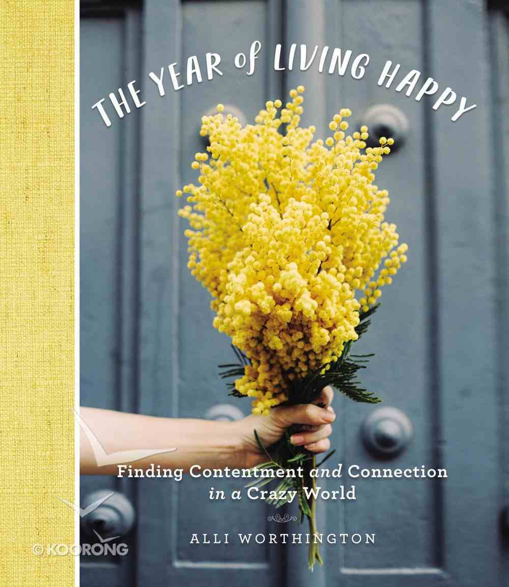 The Year of Living Happy eBook