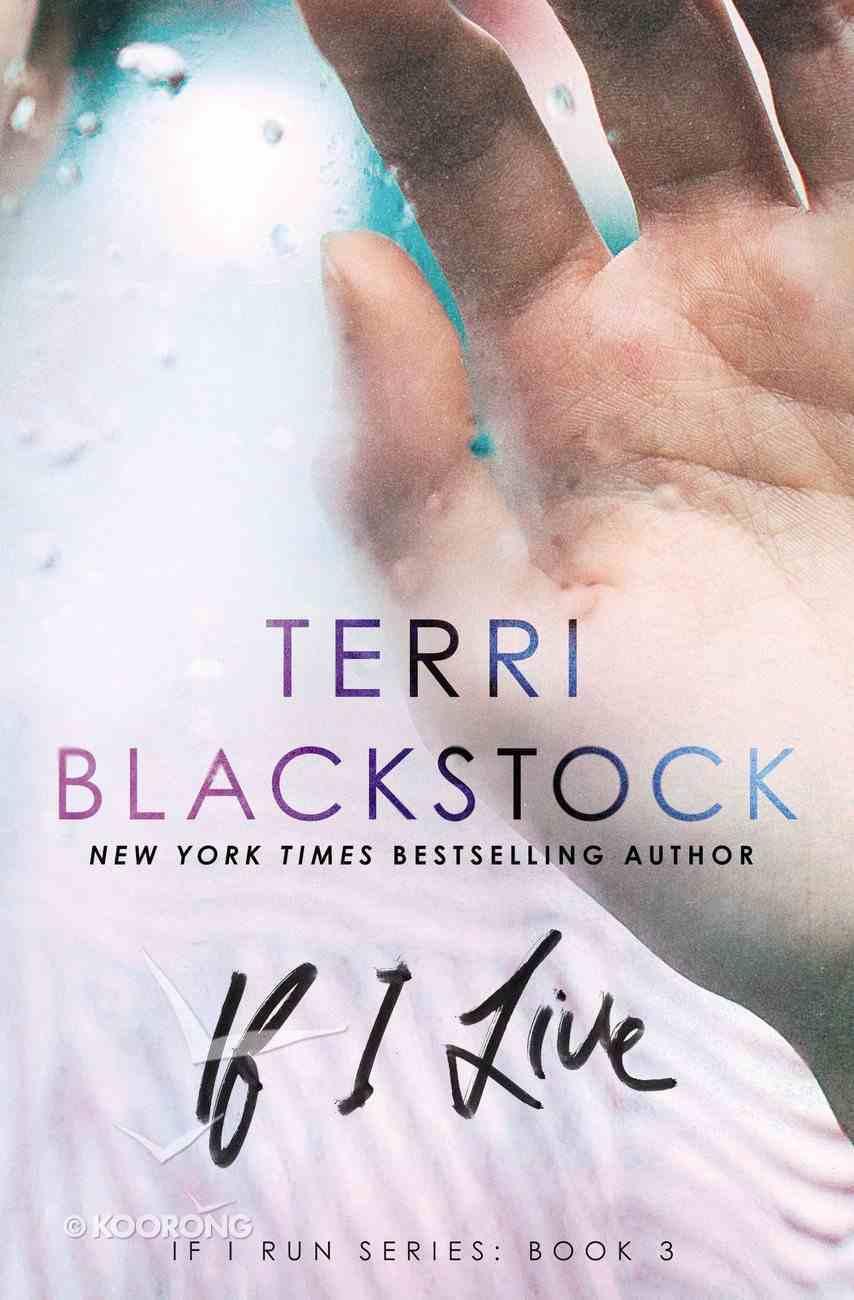 If I Live (#03 in If I Run Series) eBook