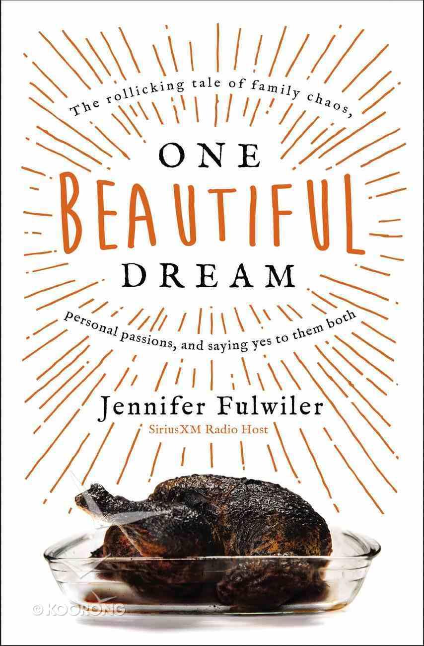 One Beautiful Dream eBook