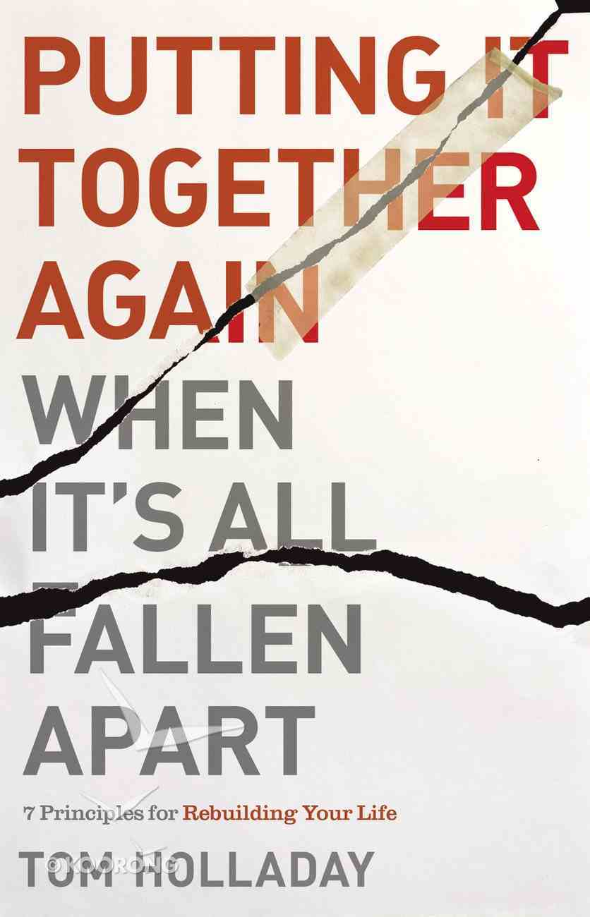 Putting It Together Again When It's All Fallen Apart eBook