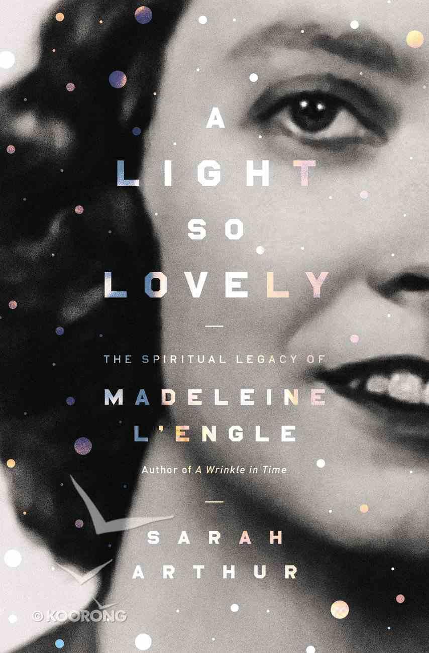 A Light So Lovely eBook