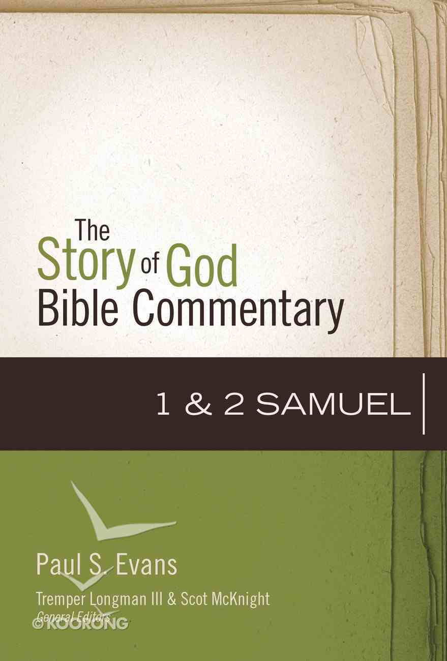1-2 Samuel (The Story Of God Bible Commentary Series) eBook