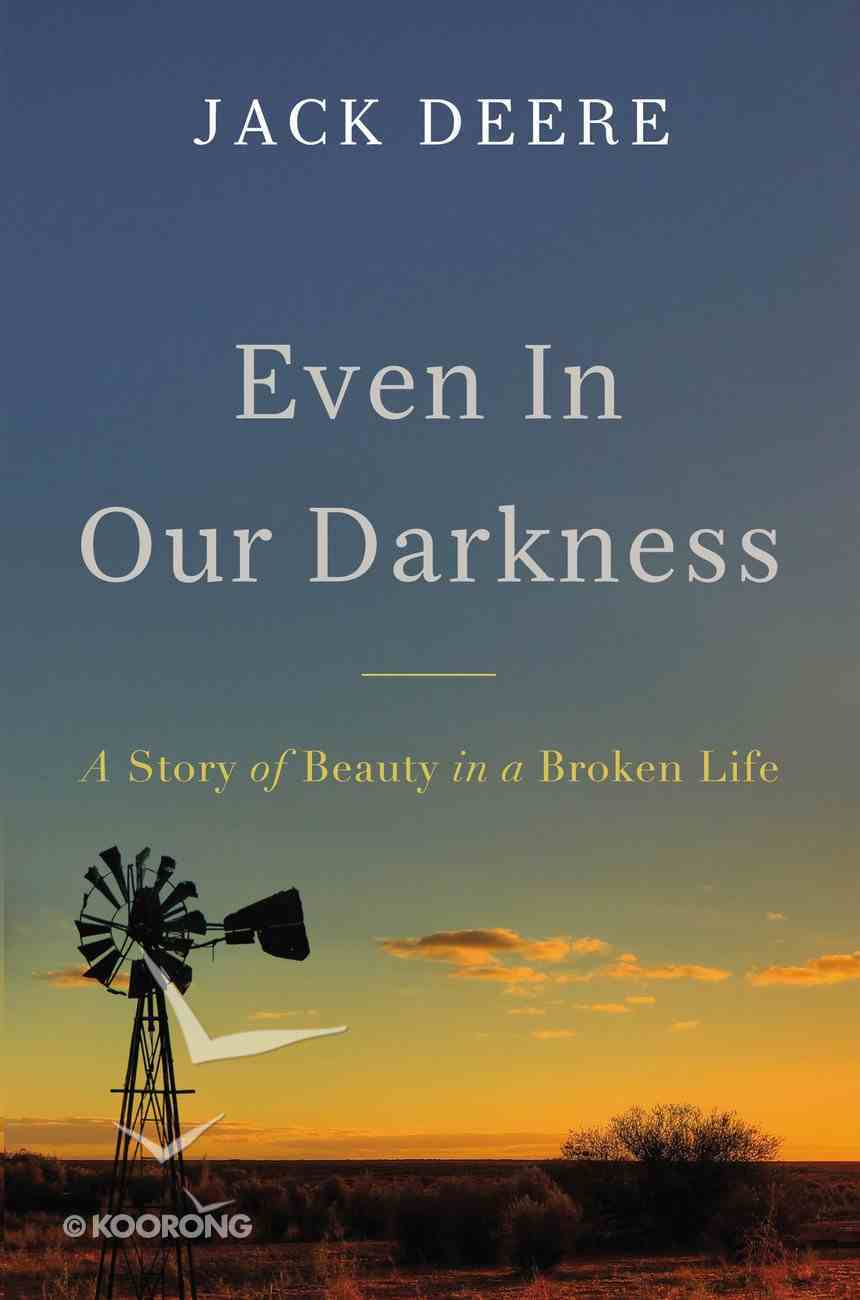 Even in Our Darkness eBook