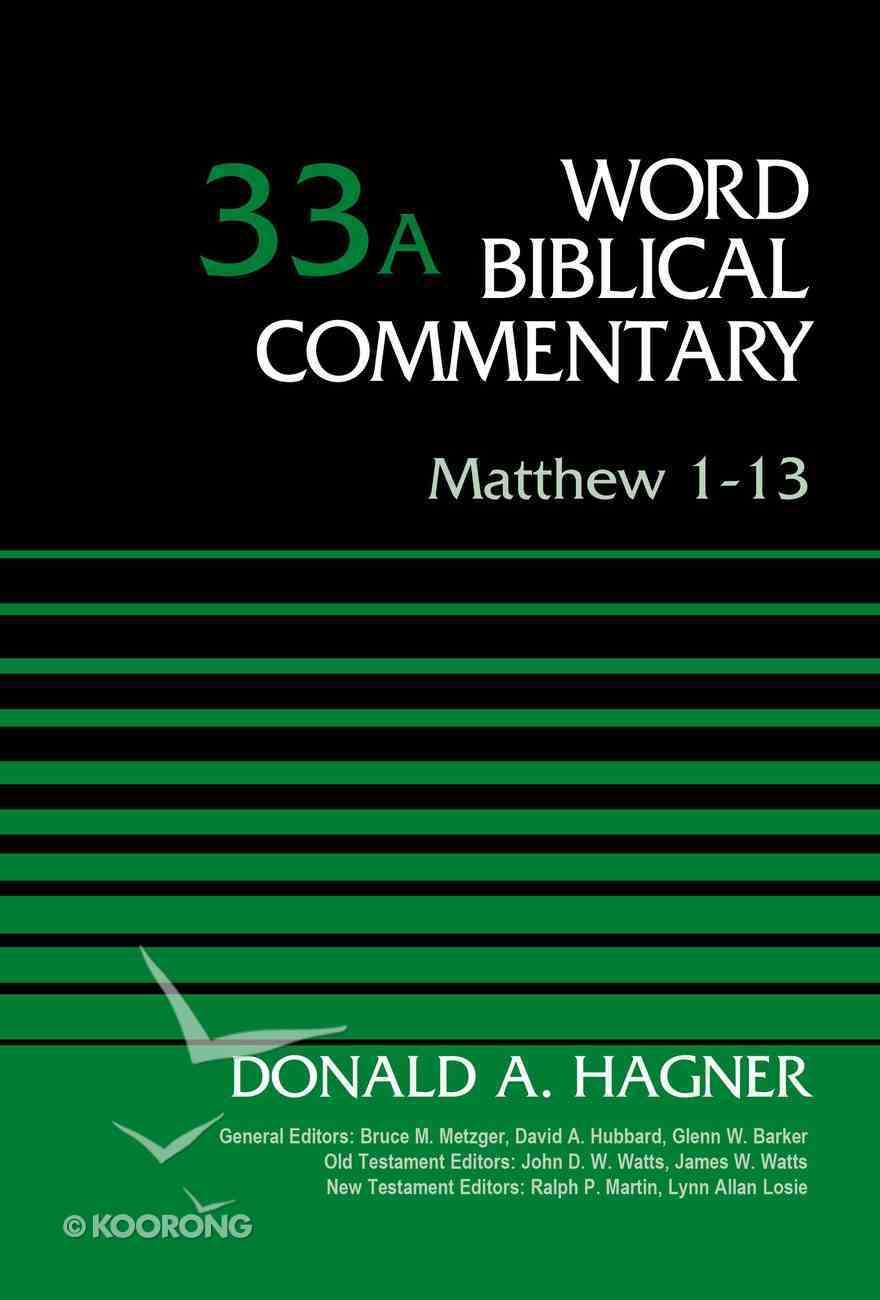 Matthew 1-13, Volume 33A (Word Biblical Commentary Series) eBook