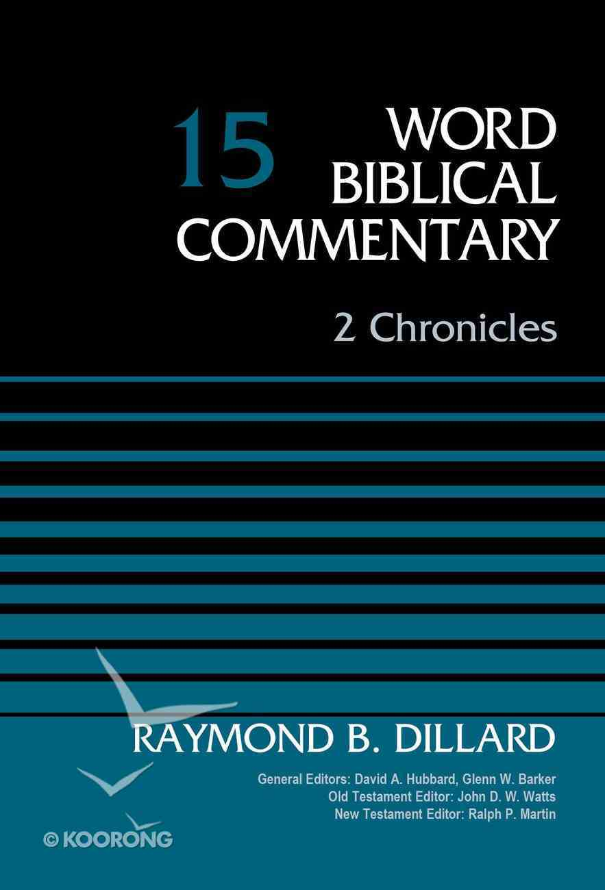 2 Chronicles, Volume 15 (Word Biblical Commentary Series) eBook