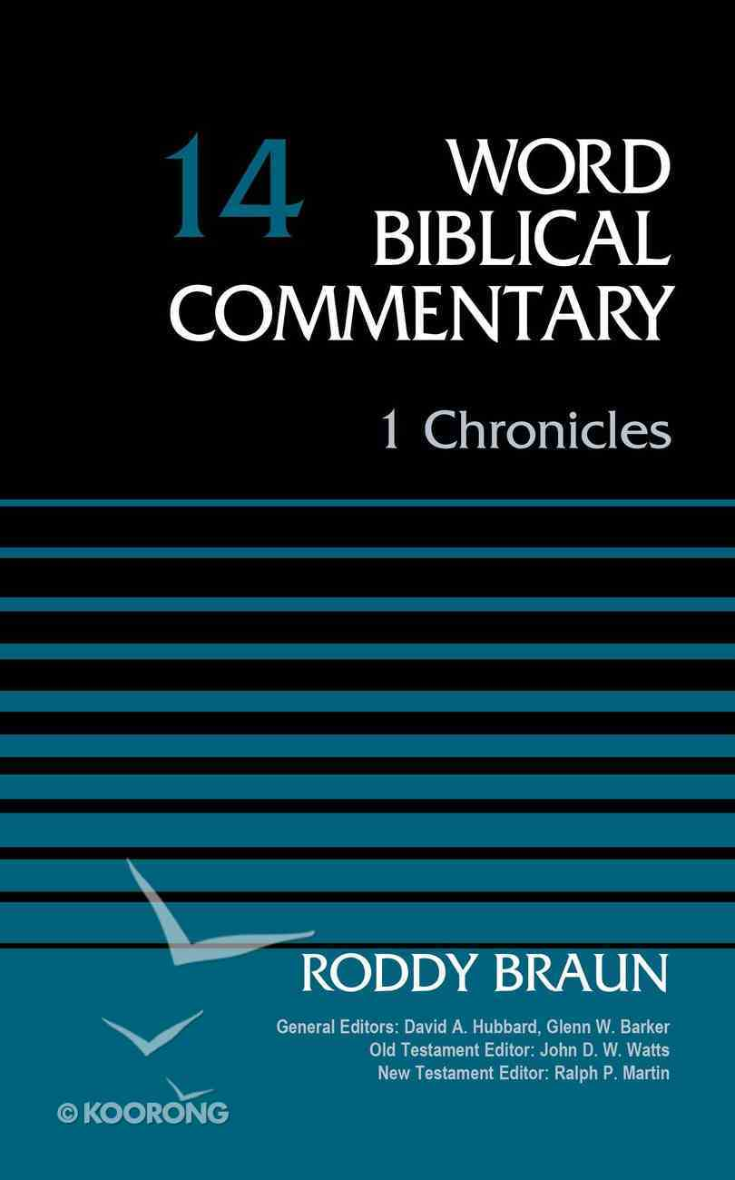 1 Chronicles, Volume 14 (Word Biblical Commentary Series) eBook