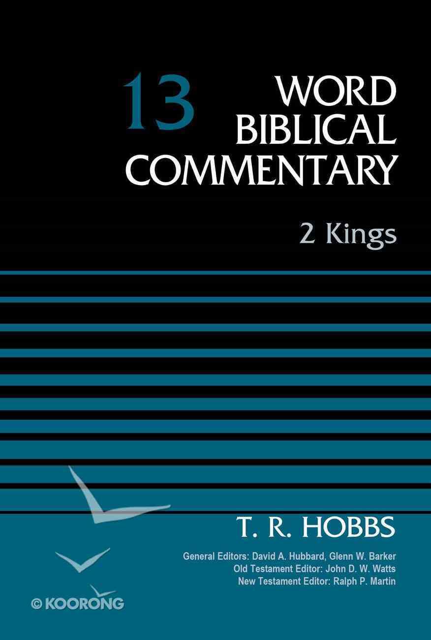 2 Kings (Word Biblical Commentary Series) eBook