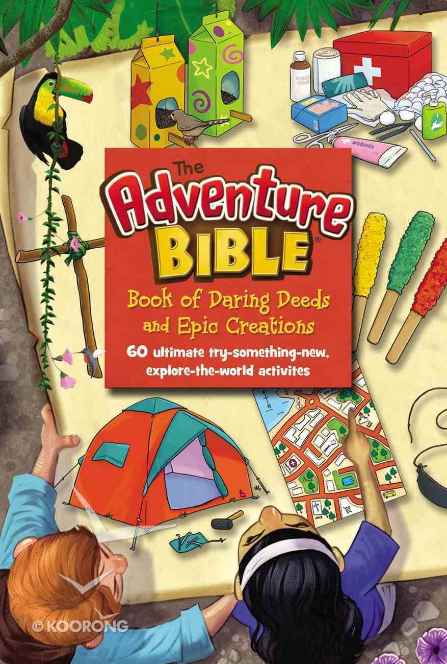 The Adventure Bible Book of Daring Deeds and Epic Creations eBook