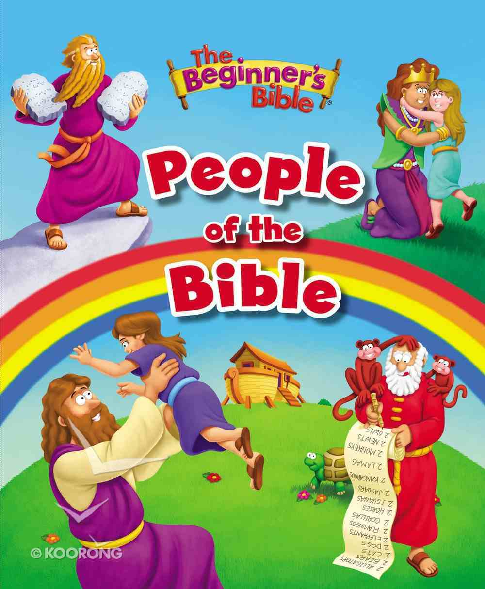 The Beginner's Bible People of the Bible eBook