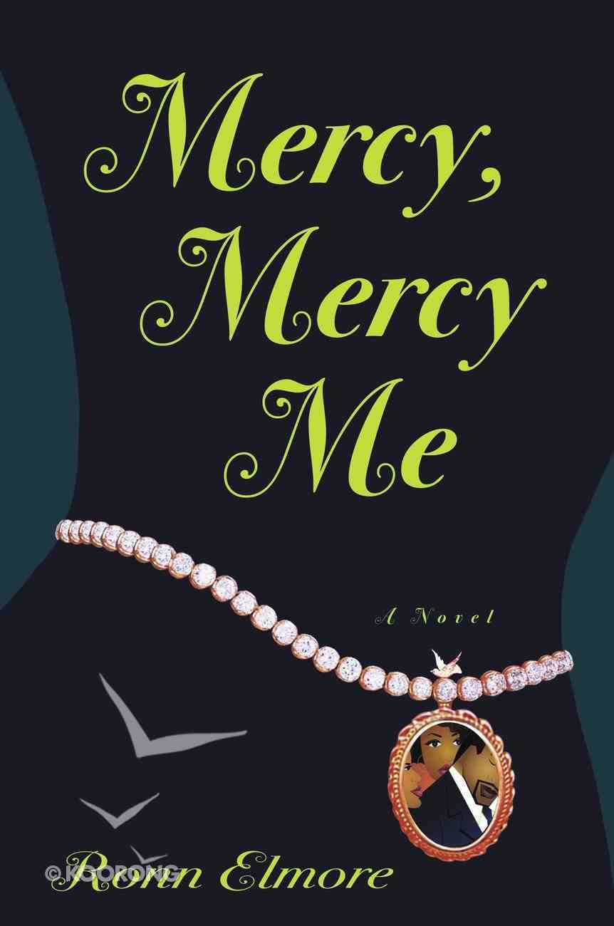 Mercy, Mercy Me eBook