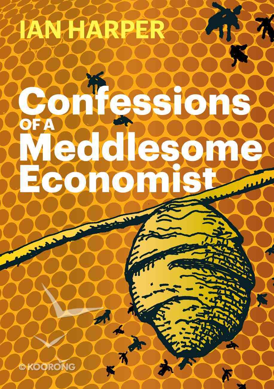 Confessions of a Meddlesome Economist eBook