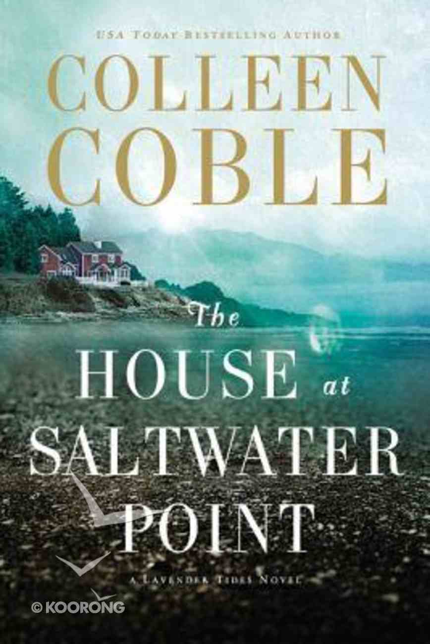 The House At Saltwater Point (#02 in Lavender Tides Series) eBook