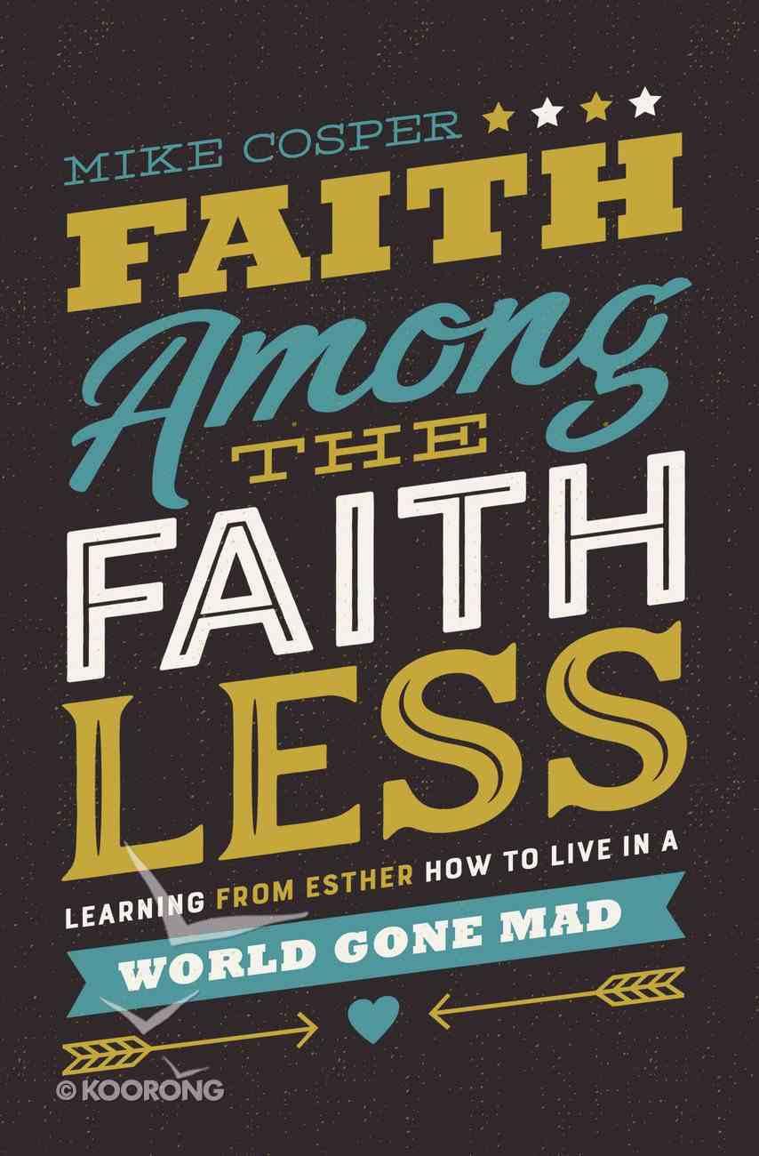 Faith Among the Faithless eBook