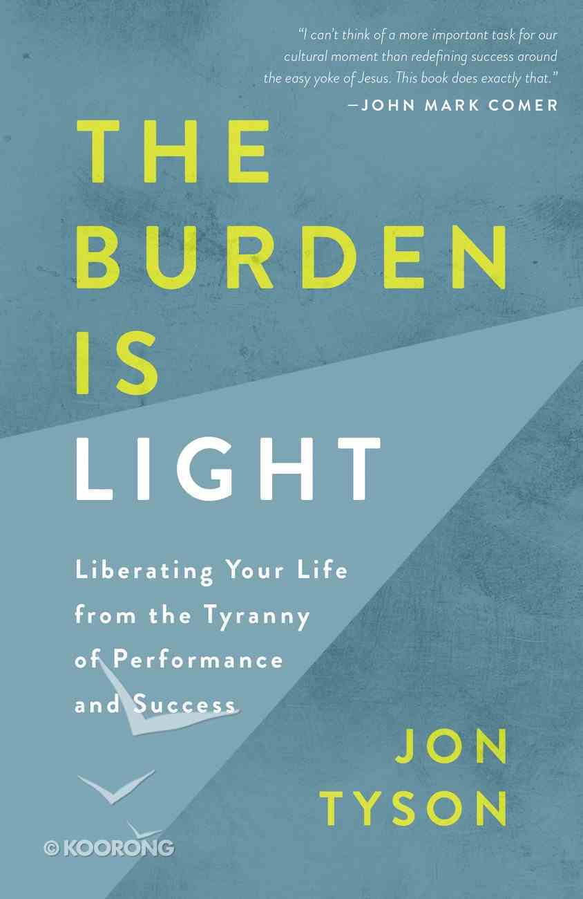 The Burden is Light eBook