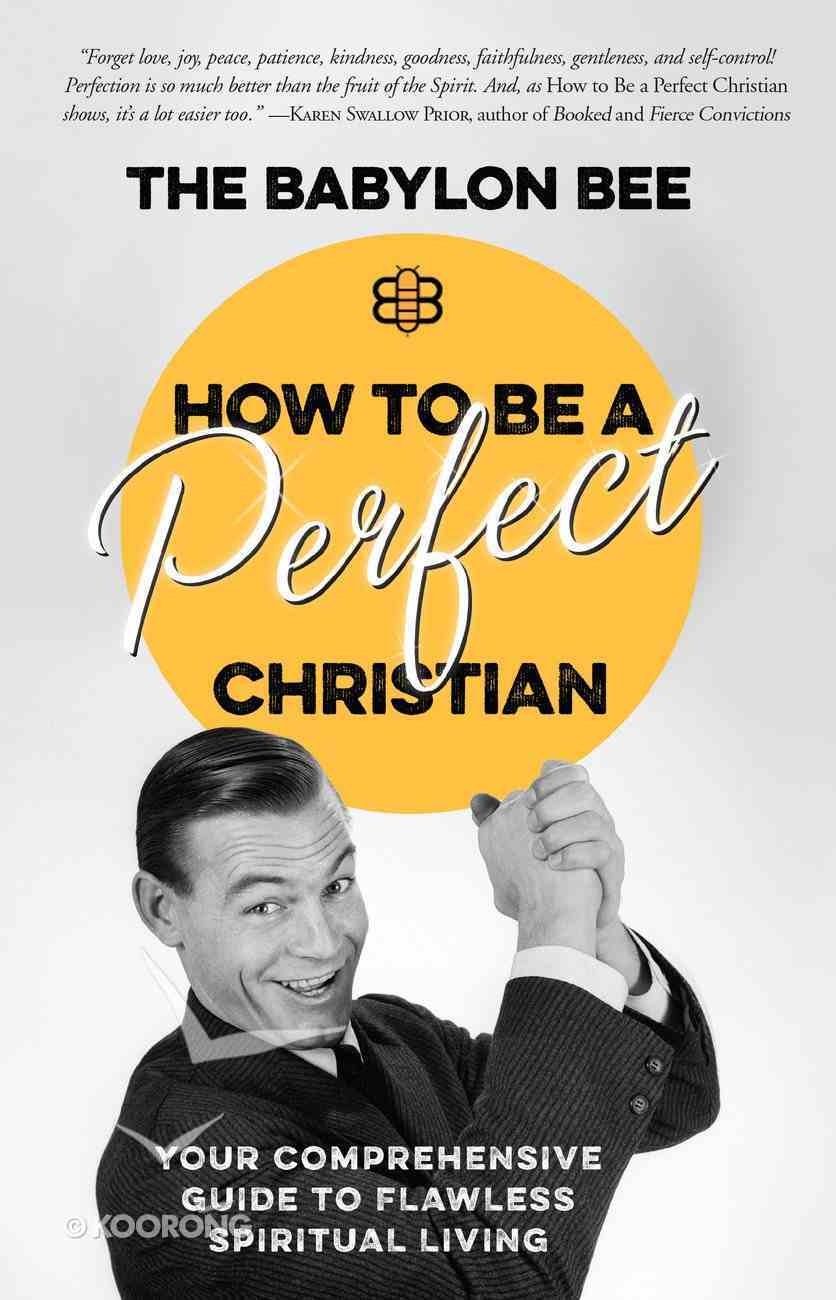 How to Be a Perfect Christian eBook