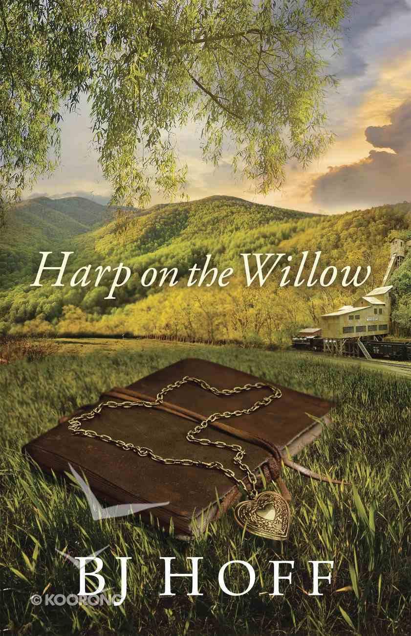 Harp on the Willow (#01 in Mt Laurel Memories Series) eBook