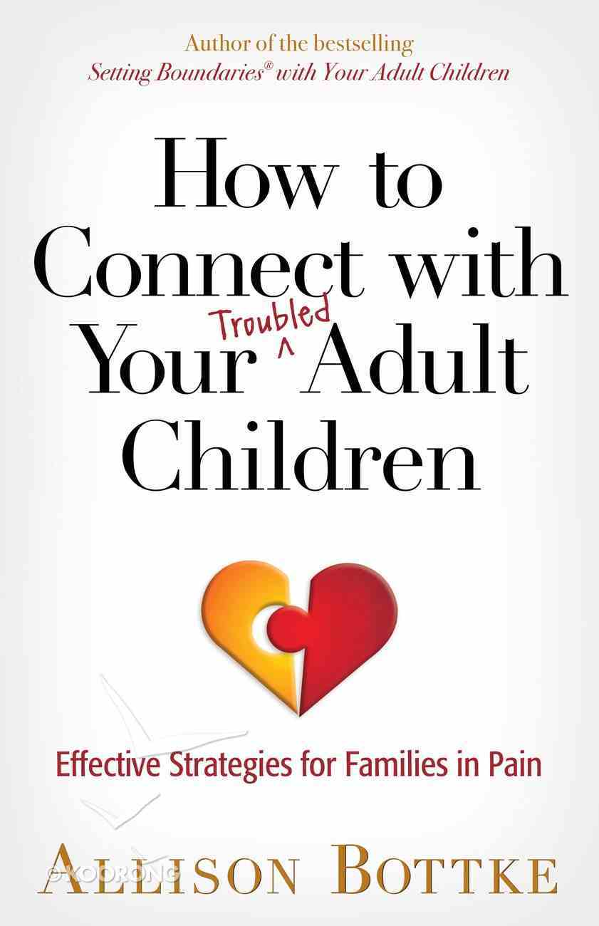 How to Connect With Your Troubled Adult Children eBook